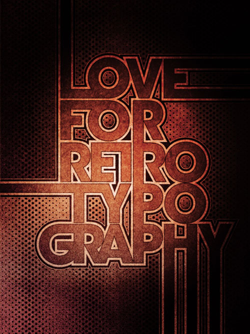 Inspirational Poster Designs: Retro Typography
