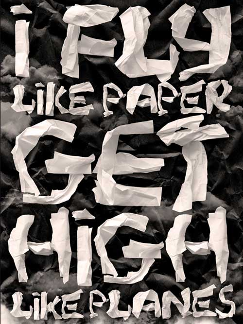Typography Posters: I fly like paper, get high like planes
