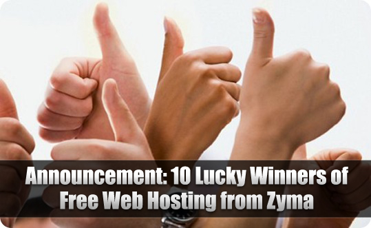 Announcement: 10 Lucky Winners of Free Web Hosting from Zyma