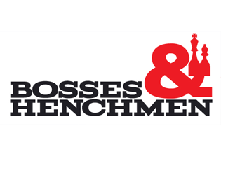 Bosses & Henchmen
