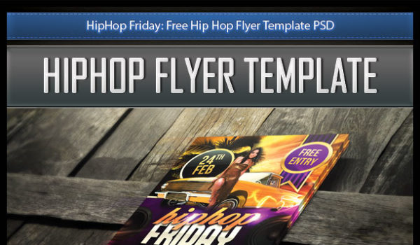 HipHop Friday: Free Hip Hop Flyer Template PSD