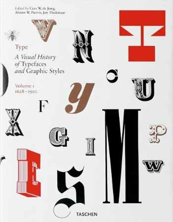 Type: A Visual History of Typefaces and Graphic Styles, Vol. 1