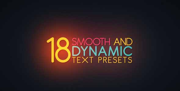 18 Smooth & Dynamic Text Presets