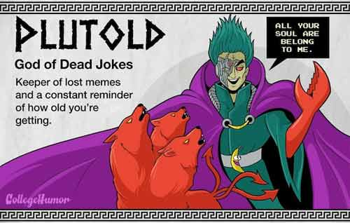 Plutold - God of Dead Jokes