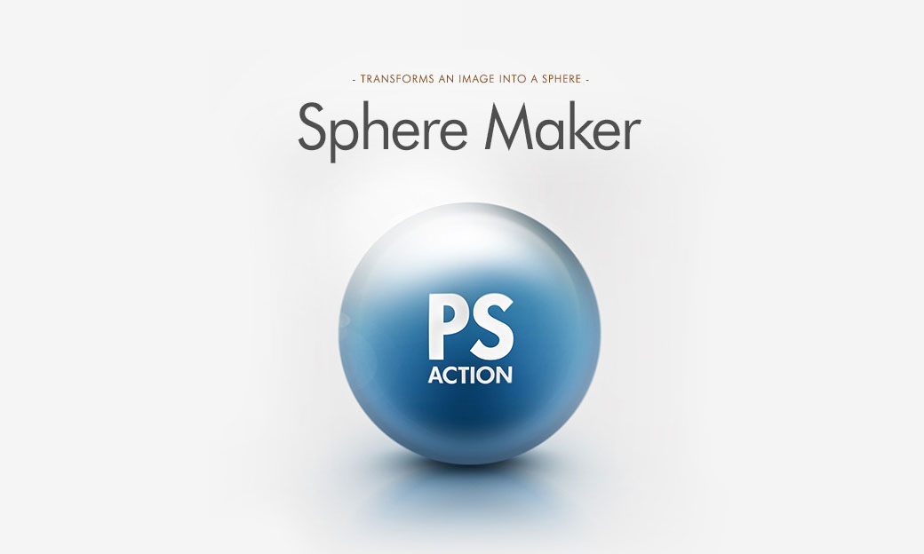 Photoshop Action of the Day: Realistic Sphere Maker