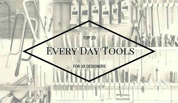 10 Helpful UX Tools for Your Design Arsenal