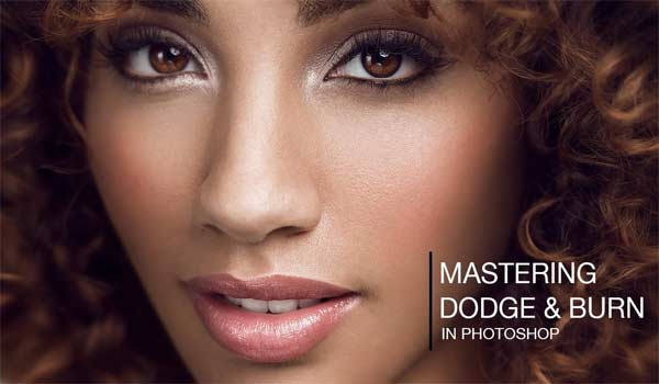 15 Video Tutorials on How to Use Photoshop Dodge and Burn